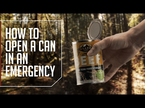 How to Open a Can in an Emergency