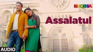 Assalatul Full Audio Song | Ishqeria | Richa Chadha | Neil Nitin Mukesh | Aarish Singh | Rashid Khan
