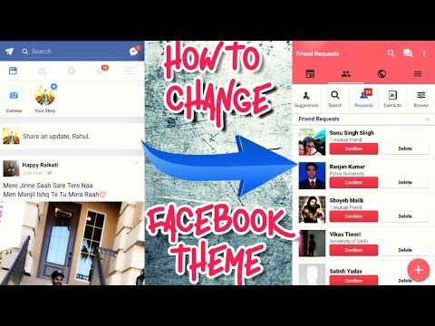 फेसबुक को रंगबिरंगा बनाये, How To Change Facebook Theme