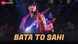 Bata To Sahi - Official Music Video | Karan Kaushik, Parveen Kumar Anu & Chirag Dahiya