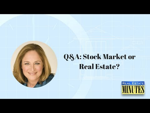 Q&A: Stock Market or Real Estate?