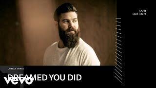 Jordan Davis - Dreamed You Did (Audio)