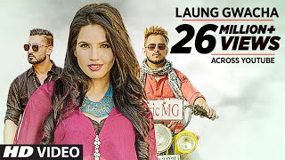 "LAUNG GWACHA Full Video Song | Brown Gal, ""Millind Gaba"", Bups Saggu 