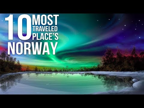 Top 10 Places To Visit in NORWAY