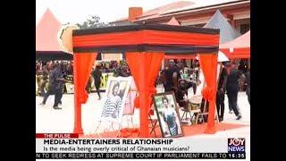 Media-Entertainers Relationship - The Pulse on JoyNews (19-2-18)