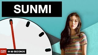 Sunmi • In 60 Seconds