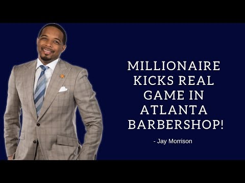 Millionaire kicks real game in Atlanta Barbershop!!!