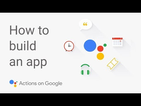 How to Build an App for the Google Assistant