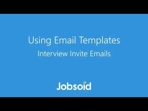 Using Email Templates - Interview Invite Emails