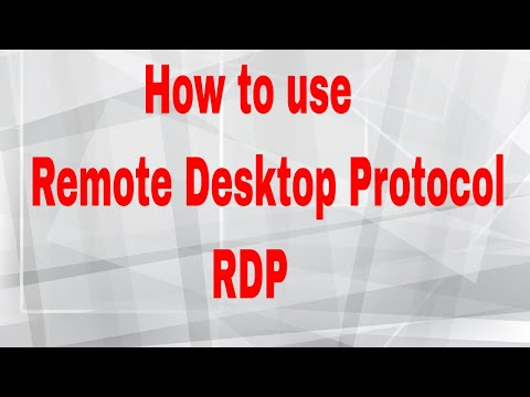How to use Remote Desktop Protocol(RDP)