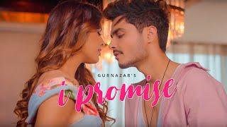 I Promise (Official Video) Gurnazar | Neha Malik | Latest Romantic Song 2019