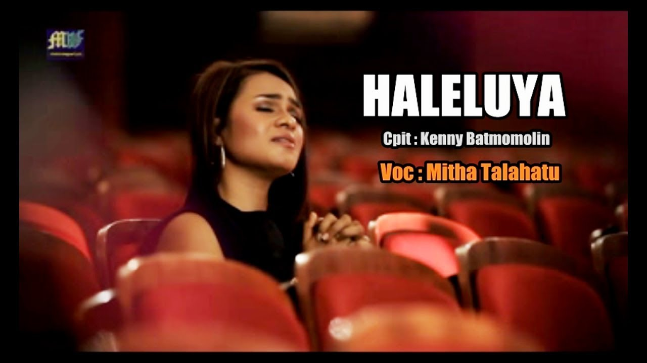 HALELUYA - Mitha Talahatu (  ) Lagu Rohani 2017