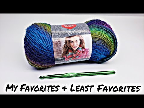 My Favorite and Least Favorite Yarns and Hooks Just My Thoughts