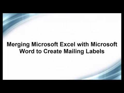 Create Mailing Labels by Merging Microsoft Excel and Microsoft Word