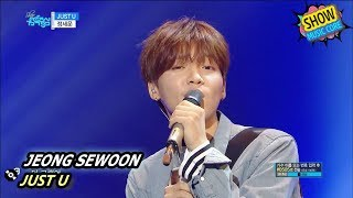 [HOT] JEONG SEWOON - JUST U, 정세운 - 저스트 유 Show Music core 20170902