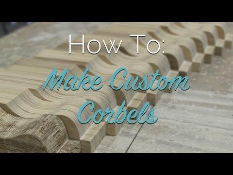 How To Make Custom Corbels