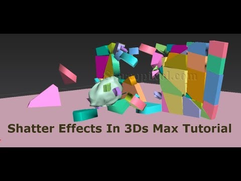 Shatter Effects In Autodesk 3Ds Max Tutorial