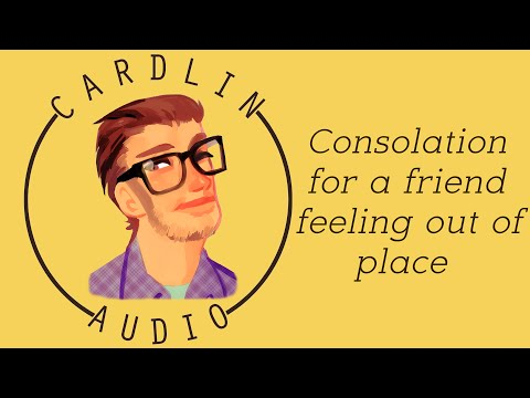ASMR Roleplay: Consolation for a friend feeling out of place [Best friend roleplay]