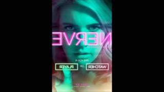 Nerve Soundtrack (2016 movie) - Can