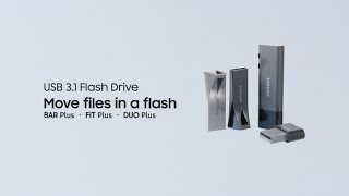 Samsung USB Flash Drive BAR   FIT   DUO Plus : Move files in a flash