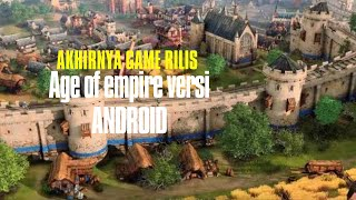 AGE OF EMPIRE AKHIRNYA RILIS ON ANDROID!!
