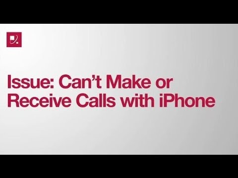 Issue: Can't Make or Receive Calls with iPhone