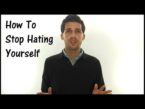 Why Do I Hate Myself? How To Stop Hating Yourself (Self Hatred)
