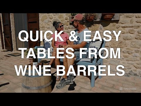 How to Make a Table (or Two) from a Used Wine Barrel