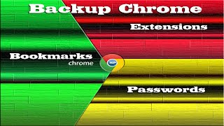 Backup Chrome Bookmarks Passwords And Extensions 2 Ways