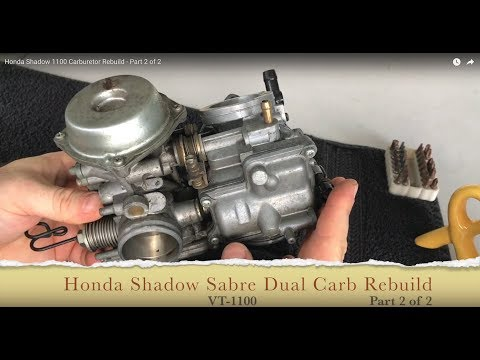 Honda Shadow VT1100 Carburetor Rebuild - Part 2 of 2
