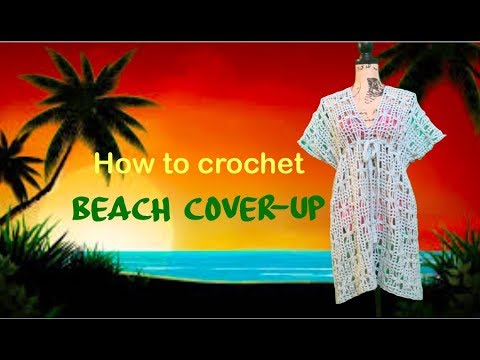 How to crochet Beach Cover-Up