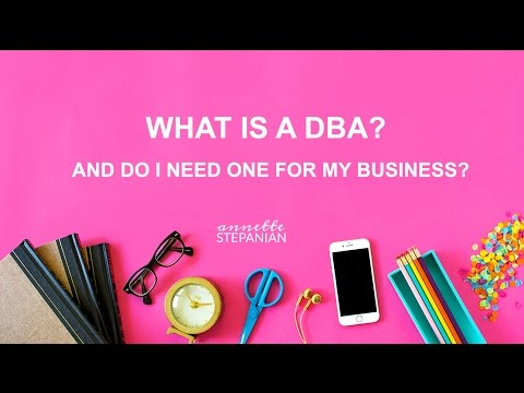 What is a DBA? And Do I Need One for My Business?