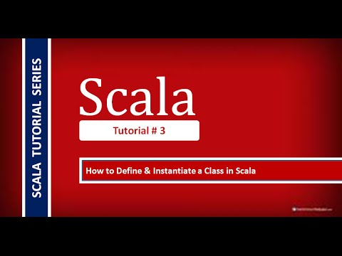 How to Define & Instantiate a class in Scala # Tutorial - 3