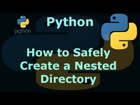 Python How to Safely Create a Nested Directory