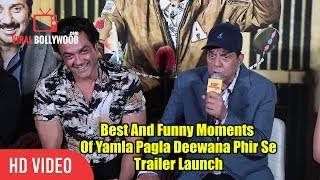 Best And Funny Moments Of Yamla Pagla Deewana Phir Se Trailer Launch | VIralbollywood
