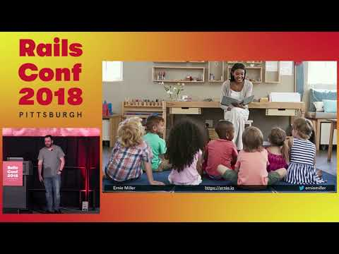 RailsConf 2018: Stating the Obvious by Ernie Miller