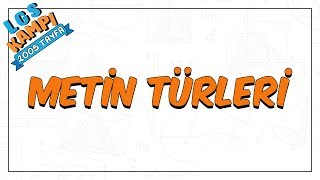 Download Metin Türleri | LGS Kampı Video