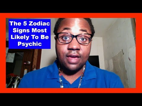 The 5 Zodiac Signs Most Likely To Have Psychic Abilities [Man & Woman] [Zodiac Personalities Video]