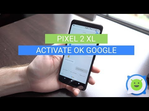 Pixel 2 XL: How To Activate Ok Google
