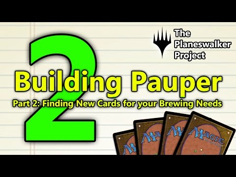 Building Pauper: An Introduction to Budget Brewing, Pt. 2: Finding Cards for Your Deckbuilding