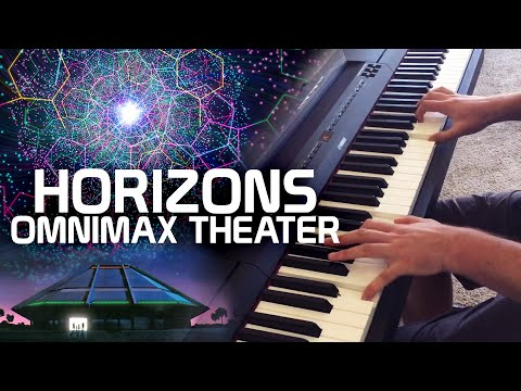 Horizons on piano - OMNIMAX theater