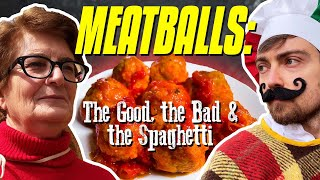 How to Make MEATBALLS: The Good, The Bad & The Spaghetti