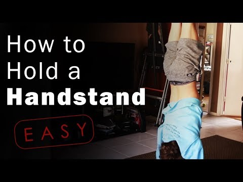 How To Hold A Handstand  FOR A LONG TIME For Beginners