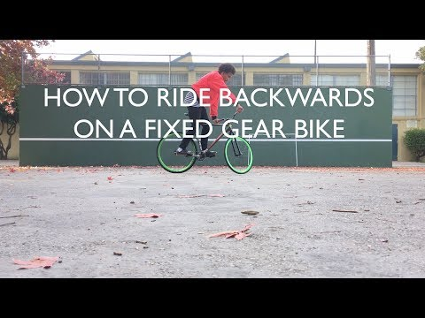 How To Ride Backwards on a Fixed Gear Bike