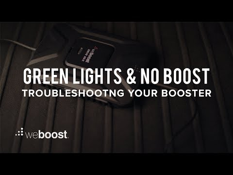 Green Lights and No Boost - Troubleshooting Your Booster | weBoost