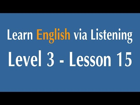 Learn English via Listening Level 3 - Lesson 15 - Benjamin Franklin