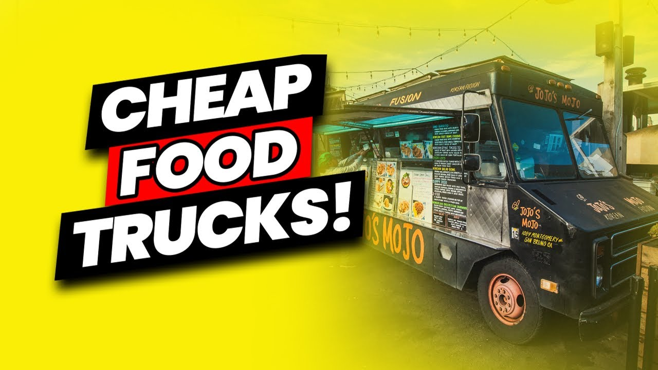 How to Buy a Food Truck for Cheap