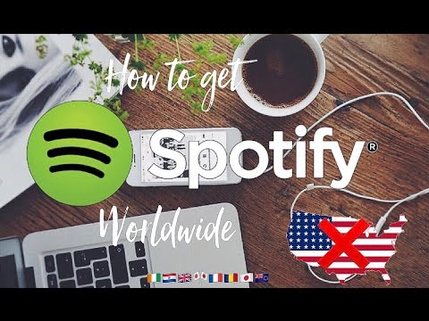 how to get spotify to work in any country