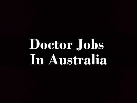 Doctor Jobs In Australia