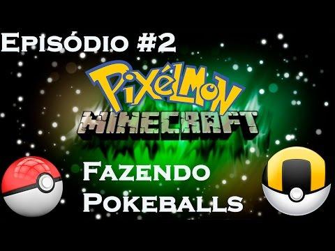 Pixelmon Episódio #2 - Fazendo Pokeballs! [PT-BR]